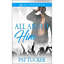 All About Him: A Novel (English Edition)