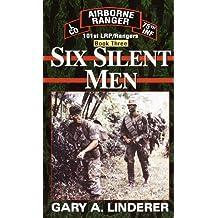 Six Silent Men...Book Three: 101st LRP / Rangers (101st LRP Rangers 3) (English Edition)