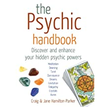 The Psychic Handbook: Discover and Enhance Your Hidden Psychic Powers (English Edition)