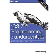 iOS 7 Programming Fundamentals: Objective-C, Xcode, and Cocoa Basics (English Edition)