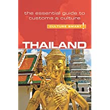 Thailand - Culture Smart!: The Essential Guide to Customs & Culture (English Edition)