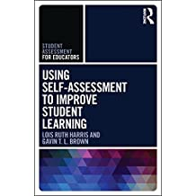 Using Self-Assessment to Improve Student Learning (Student Assessment for Educators) (English Edition)
