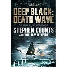 Deep Black: Death Wave (Deep Black 9) (English Edition)