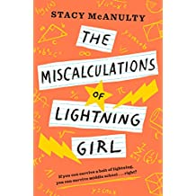 The Miscalculations of Lightning Girl (English Edition)