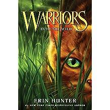 Warriors #1: Into the Wild (Warriors: The Original Series) (English Edition)