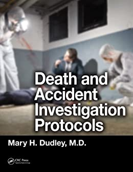 """""""Death and Accident Investigation Protocols (English Edition)"""",作者:[Dudley, Mary H.]"""