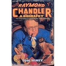 Raymond Chandler: A Biography (English Edition)