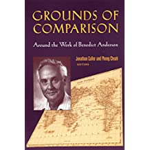 Grounds of Comparison: Around the Work of Benedict Anderson (English Edition)