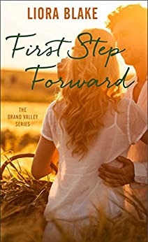 """First Step Forward (The Grand Valley Series Book 1) (English Edition)"",作者:[Blake, Liora]"