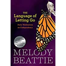 The Language of Letting Go: Daily Meditations on Codependency (Hazelden Meditation Series) (English Edition)
