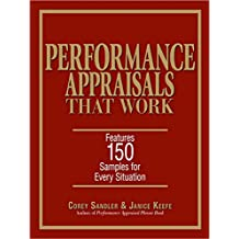 Performance Appraisals That Work: Features 150 Samples for Every Situation (English Edition)