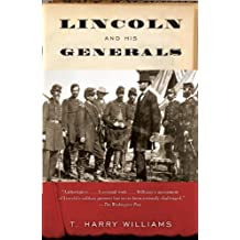 Lincoln and His Generals (Vintage Civil War Library) (English Edition)
