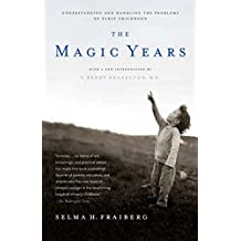 The Magic Years: Understanding and Handling the Problems of Early Childhood (English Edition)