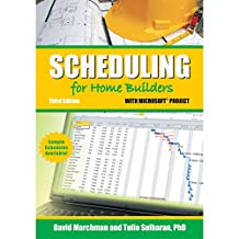 Scheduling for Home Builders with Microsoft Project (English Edition)