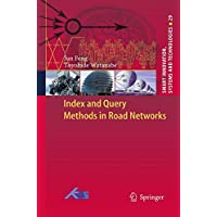 Index and Query Methods  in Road Networks