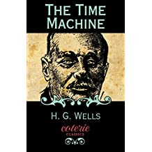 The Time Machine (Coterie Classics) (English Edition)