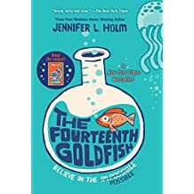 The Fourteenth Goldfish (English Edition)