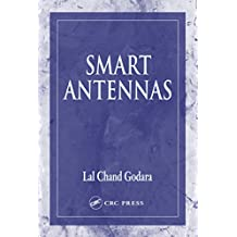 Smart Antennas (Electrical Engineering & Applied Signal Processing Series Book 15) (English Edition)