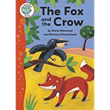 Aesop's Fables: The Fox and the Crow: Tadpoles Tales: Aesop's Fables (English Edition)