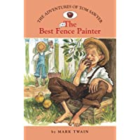 The Adventures of Tom Sawyer #2: The Best Fence Painter