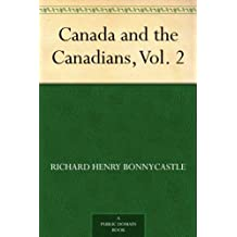 Canada and the Canadians, Vol. 2 (English Edition)
