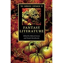 The Cambridge Companion to Fantasy Literature (Cambridge Companions to Literature) (English Edition)