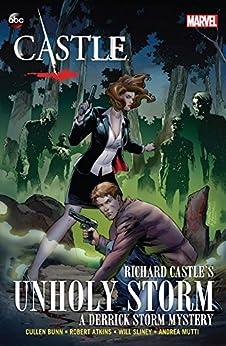 """Castle: Unholy Storm (Derrick Storm Graphic Novel Book 4) (English Edition)"",作者:[Bunn, Cullen]"