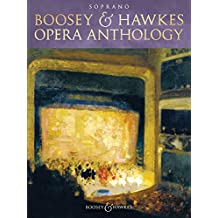 Boosey & Hawkes Opera Anthology - Soprano (English Edition)