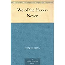 We of the Never-Never (English Edition)