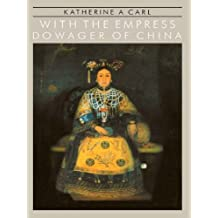 With The Empress Dowager Of Chin (English Edition)
