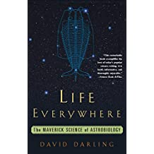 Life Everywhere: The New Science of Astrobiology (English Edition)