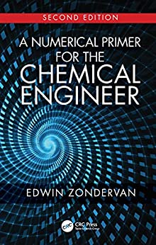 """""""A Numerical Primer for the Chemical Engineer, Second Edition (English Edition)"""",作者:[Zondervan, Edwin]"""