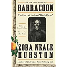 "Barracoon: The Story of the Last ""Black Cargo"" (English Edition)"