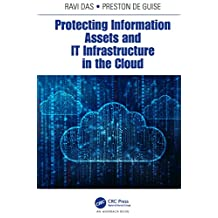 Protecting Information Assets and IT Infrastructure in the Cloud (English Edition)