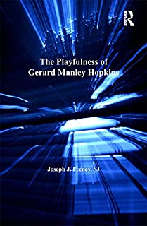 The Playfulness of Gerard Manley Hopkins (The Nineteenth Century) (English Edition)