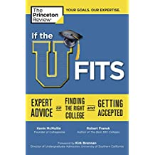 If the U Fits: Expert Advice on Finding the Right College and Getting Accepted (College Admissions Guides) (English Edition)