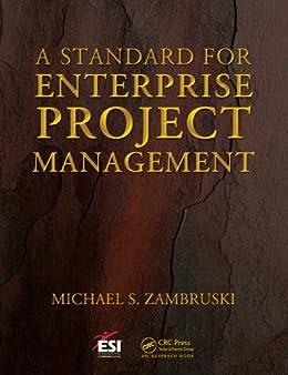 """A Standard for Enterprise Project Management (ESI International Project Management Series) (English Edition)"",作者:[Zambruski, Michael S.]"
