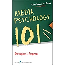 Media Psychology 101 (Psych 101) (English Edition)