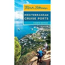 Rick Steves Mediterranean Cruise Ports (English Edition)