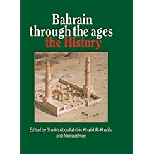 Bahrain Through The Ages (English Edition)