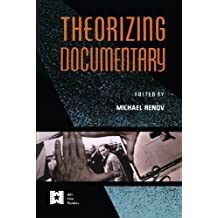 Theorizing Documentary (AFI Film Readers) (English Edition)