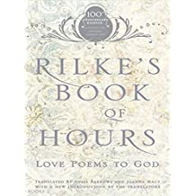 Rilke's Book of Hours: Love Poems to God (English Edition)