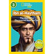 National Geographic Readers: Ibn al-Haytham: The Man Who Discovered How We See (Readers Bios) (English Edition)