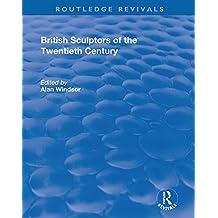 British Sculptors of the Twentieth Century (English Edition)