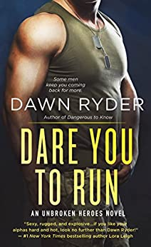 """Dare You to Run: An Unbroken Heroes Novel (English Edition)"",作者:[Dawn Ryder]"