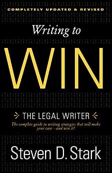 """Writing to Win: The Legal Writer (English Edition)"",作者:[Steven D. Stark]"