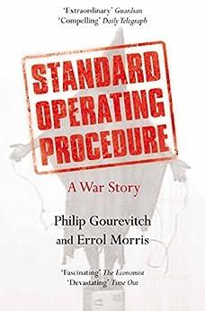 """Standard Operating Procedure: Inside Abu Ghraib (English Edition)"",作者:[Morris, Errol, Gourevitch, Philip]"