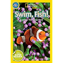 National Geographic Readers: Swim Fish!: Explore the Coral Reef (English Edition)