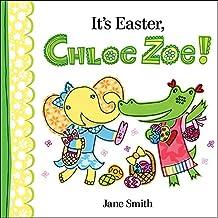 It's Easter, Chloe Zoe! (English Edition)