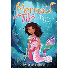 Twist and Shout (Mermaid Tales Book 14) (English Edition)